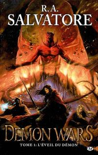Demon wars. Volume 1, L'éveil du démon