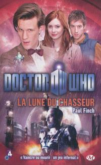Doctor Who, La lune du chasseur