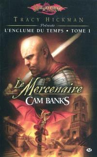 Dragonlance : l'enclume du temps. Volume 1, Le mercenaire