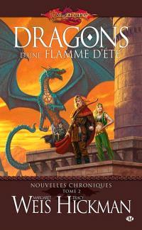 Dragonlance. Les nouvelles chroniques. Volume 2, Dragons d'une flamme d'été