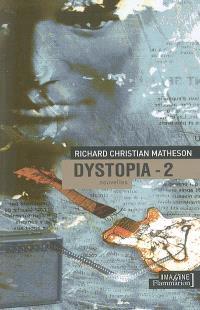 Dystopia. Volume 2
