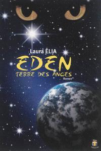 Eden : terre des anges