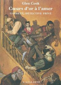 Garrett, détective privé, Coeurs d'or à l'amer