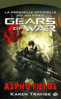 Gears of war, Aspho Fields : la préquelle officielle du jeu vidéo