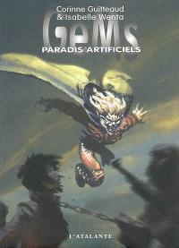 GeMs. Volume 2, Paradis artificiels