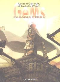 GeMs. Volume 1, Paradis perdu