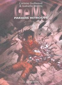 GeMs. Volume 3, Paradis retrouvé