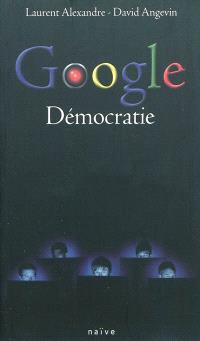 Google démocratie