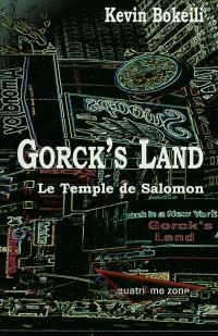 Gorck's Land. Volume 1, Le temple de Salomon