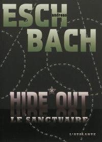 Hide out : le sanctuaire