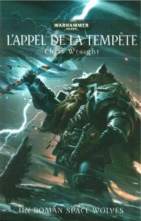 L'appel de la tempête : un roman Space Wolves