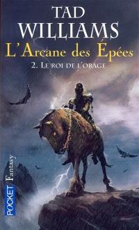 L'arcane des épées. Volume 2, Le roi de l'orage