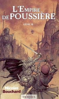 L'empire de poussière. Volume 3