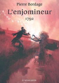 L'enjomineur. Volume 1, 1792