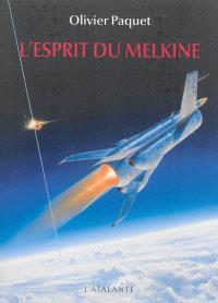 L'esprit du Melkine