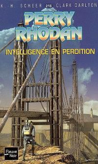 L'essaim. Volume 1, Intelligence en perdition