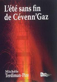 L'été sans fin de Cévenn'Gaz