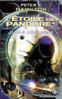 L'étoile de Pandore. Volume 4, Judas démasqué