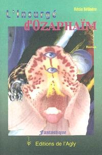 L'insurgé d'Ozaphaïm