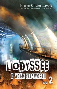 L'odysée d'Adam Ellsworth. Volume 2