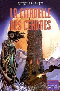 La citadelle des cendres