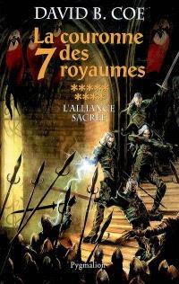 La couronne des 7 royaumes. Volume 9, L'alliance sacrée