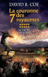 La couronne des 7 royaumes. Volume 10, Le pacte des justes