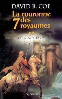La couronne des 7 royaumes. Volume 2, Le prince Tavis