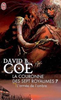 La couronne des sept royaumes. Volume 7, L'armée de l'ombre