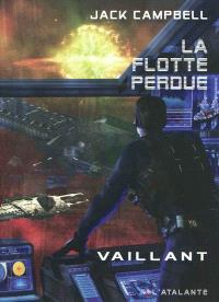 La flotte perdue. Volume 4, Vaillant