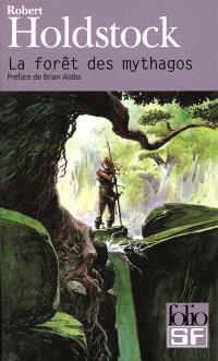 La forêt des Mythagos. Volume 1