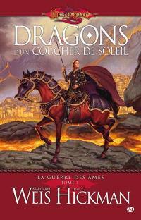 La guerre des âmes. Volume 1, Dragons d'un coucher de soleil