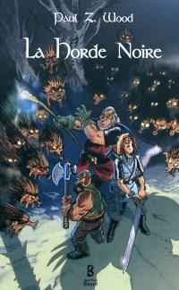 La horde noire : roman de pathetic fantasy