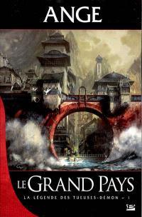 La légende des tueuses-démon. Volume 1, Le grand pays