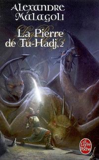 La pierre de Tu-Hadj. Volume 2