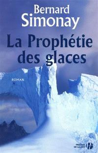 La prophétie des glaces