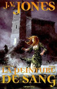La Ronce d'or. Volume 2, La peinture de sang