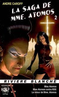 La saga de Mme Atomos. Volume 2