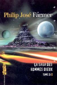 La saga des hommes-dieux. Volume 2