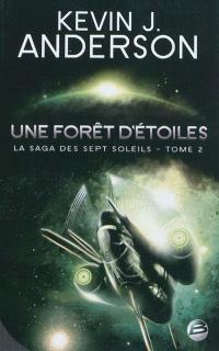 La saga des Sept Soleils. Volume 2, Une forêt d'étoiles