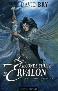 La seconde chute d'Ervalon. Volume 2, Les seigneurs d'Ervalon