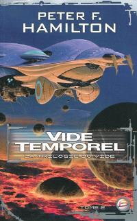 La trilogie du Vide. Volume 2, Vide temporel