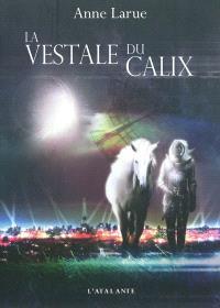 La vestale du Calix