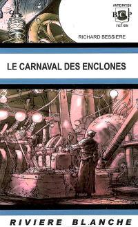 Le carnaval des enclones