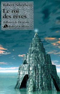 Le cycle de Majipoor, Le roi des rêves