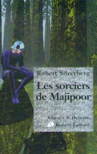 Le cycle de Majipoor, Les sorciers de Majipoor