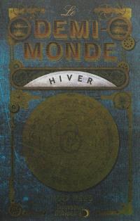 Le Demi-Monde, Hiver