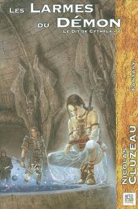 Le dit de Cythèle. Volume 2, Les larmes du démon