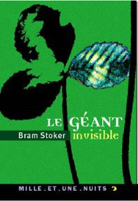 Le géant invisible