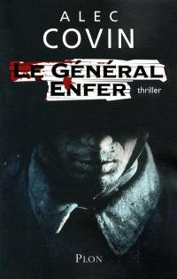 Le général Enfer : thriller
